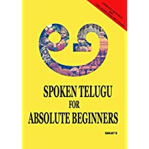 Spoken Telugu for Absolute Beginners (English Edition)