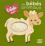 Les bébés animaux - Cajole-moi ! par  Langue au chat