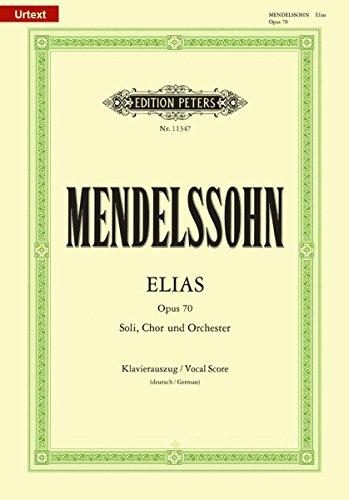 Elias Opus 70 Chant par Felix Mendelssohn Ba