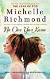 By Michelle Richmond ( Author ) [ No One You Know Random House Reader's Circle By May-2009 Paperback bei Amazon kaufen