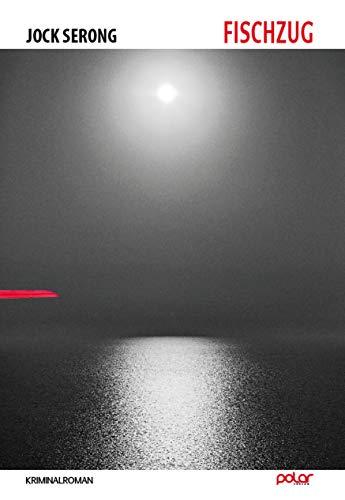 Buchseite und Rezensionen zu 'Fischzug: Kriminalroman' von Jock Serong