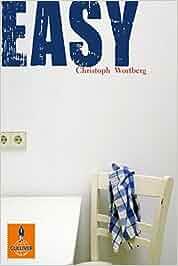 Easy: Roman (Gulliver): Amazon.de: Christoph Wortberg
