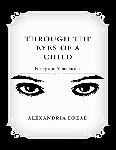 Through the Eyes of a Child: Poetry and Short Stories (English Edition) -