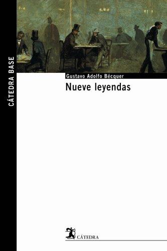 Nueve leyendas (Cátedra Base)