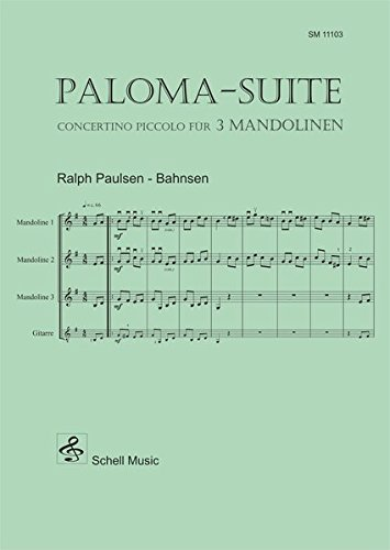Paloma - Suite: Concertino für 3 Mandolinen (+ Gitarre ad lib.) (Mandoline Noten, Mandolinennoten)