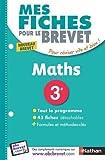 Mes Fiches pour le BREVET MATHS 3e...