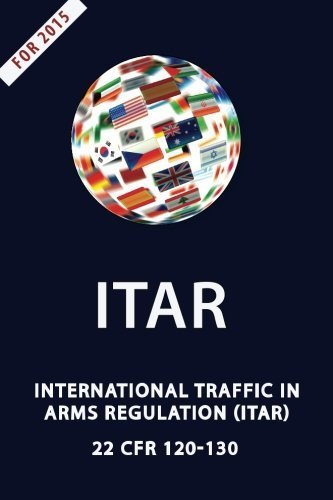 ITAR International Traffic In Arms Regulation by Department of State (2012) Paperback
