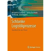 Schlanke Logistikprozesse: Handbuch für den Planer