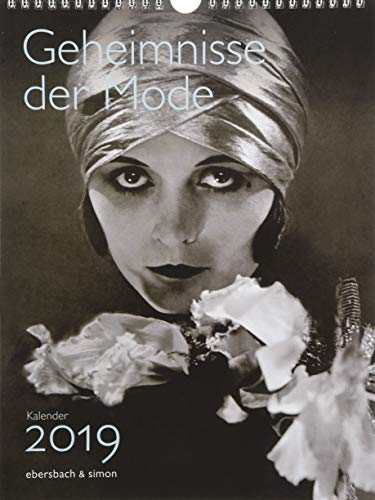 Geheimnisse der Mode Kalender 2019 (Kalender Mode)