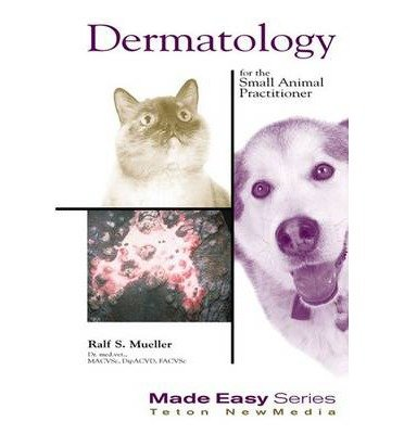 [(Dermatology for the Small Animal Practitioner)] [Author: Ralf S. Mueller] published on (September, 2000)