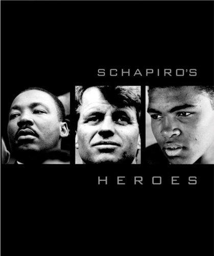 Schapiro's Heroes by Steve Schapiro (2007-12-01)