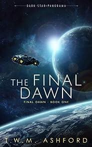 The Final Dawn (Final Dawn, Book 1)