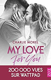 My Love for You par Charlie Morel