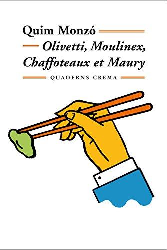 Olivetti, Moulinex, Chaffoteaux et Mauri