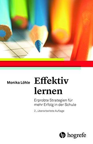 Effektiv lernen: Erprobte Strategien für mehr Erfolg in der Schule