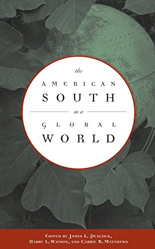 The American South in a Global World (English Edition) (Global Furniture Usa)