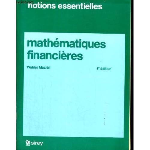 Notions essentielles - mathematiques financieres - 5° edition