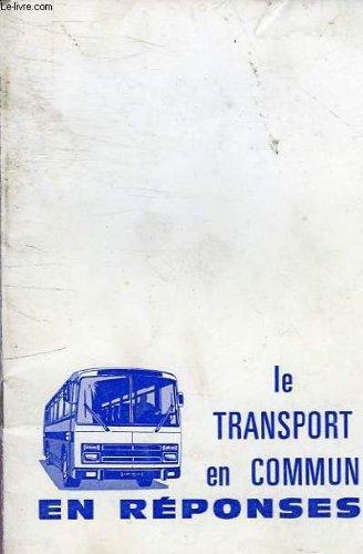 Le transport en commun en reponses