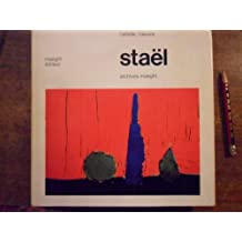 Staël, l'artiste, l'oeuvre - Archives Maeght