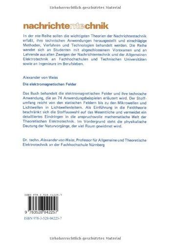 Die elektromagnetischen Felder: Einführung in die Feldtheorie und ihre Anwendung (Nachrichtentechnik)