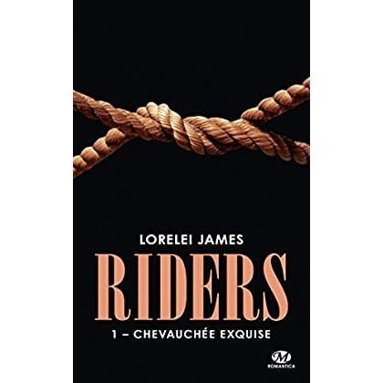 Riders, T1 : Chevauchée exquise