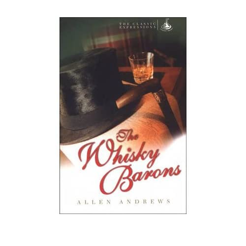 [(The Whisky Barons)] [ By (author) Allen Andrews ] [July, 2003]