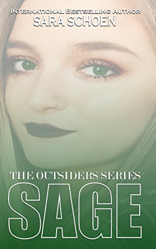 Sage (The Outsiders Series Book 2) by [Schoen, Sara]