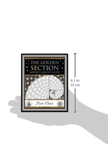 Golden Section: Nature's Greatest Secret (Wooden Books Gift Book)