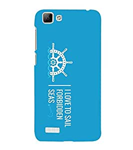 For Vivo V1 locker, I love to sail forbedden seas, blue background, good quotes Designer Printed High Quality Smooth Matte Protective Mobile Case Back Pouch Cover by APEX