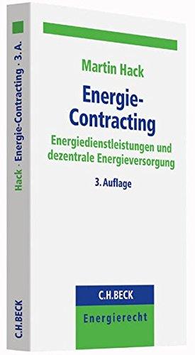 Energie-Contracting: Energiedienstleistungen und dezentrale Energieversorgung