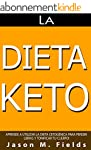 La Dieta Keto: Aprende A Utilizar La...