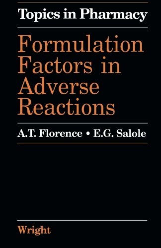Formulation Factors in Adverse Reactions (Topics in pharmacy)
