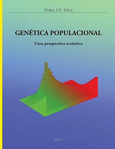 Genética Populacional: Uma perspectiva evolutiva