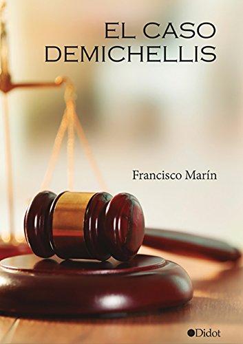 el-caso-demichellis