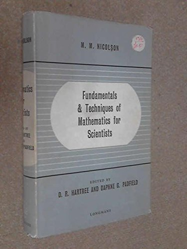 Fundamentals and Techniques of Mathematics for Scientists