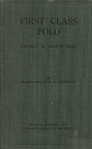 First Class Polo Tactics and Match Play