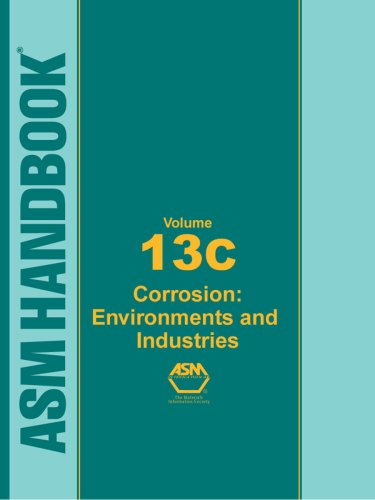 asm-handbook-vol-13c-corrosion-environments-and-industries-asm-handbooks