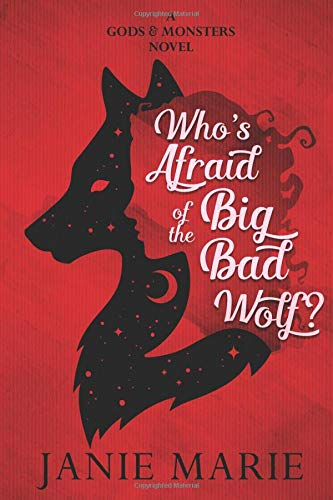 Adult Big Bad Wolf (Who's Afraid of the Big Bad Wolf?: A Gods & Monsters Novel)