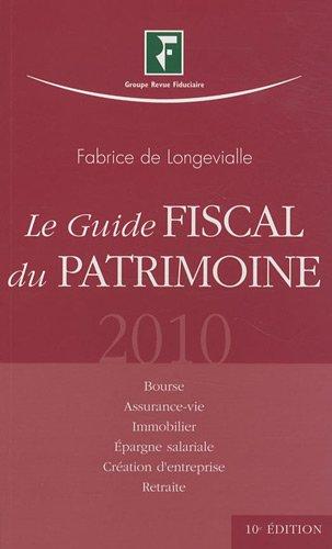 Le guide fiscal du patrimoine 2010