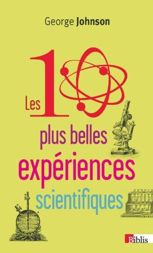 Les 10 plus belles expriences scientifiques