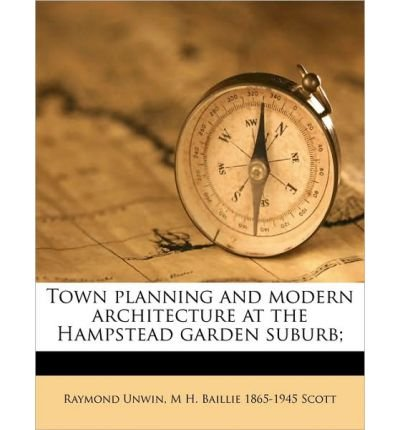 Town Planning and Modern Architecture at the Hampstead Garden Suburb; (Paperback) - Common