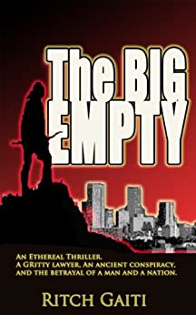 The Big Empty (English Edition) de [Gaiti, Ritch]