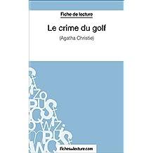 Le crime du golf: Analyse complète de l'oeuvre