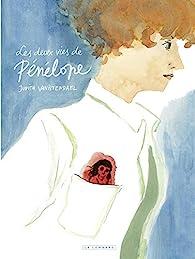 Les deux vies de Pénélope par Judith Vanistendael
