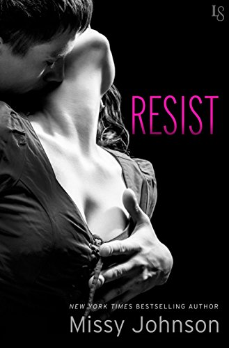 Resist: A Novel (Spontagio Family)