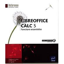 LibreOffice Calc 5 - Fonctions essentielles