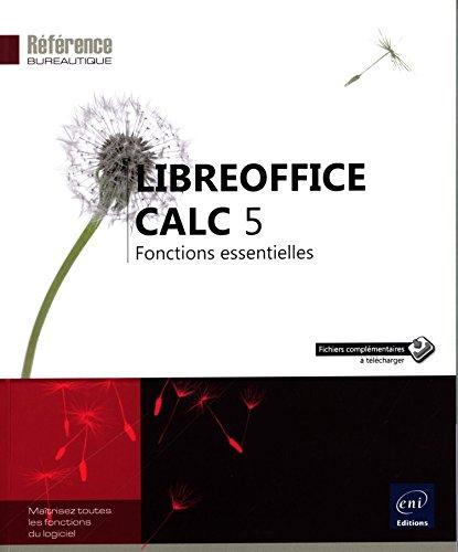 LibreOffice Calc 5 : fonctions essentielles