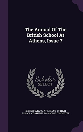 The Annual Of The British School At Athens, Issue 7