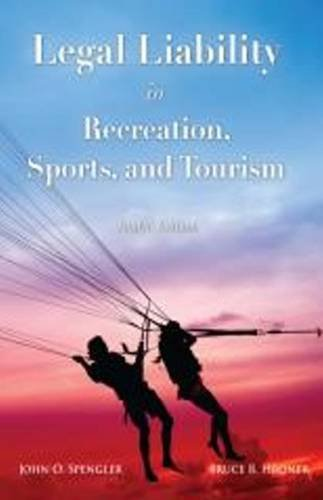Legal Liability in Recreation, Sports, & Tourism by John O. Spengler (2011-09-01)