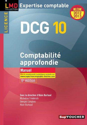 DCG 10 Comptabilité approfondie 6e édition Millésime 2012-2013